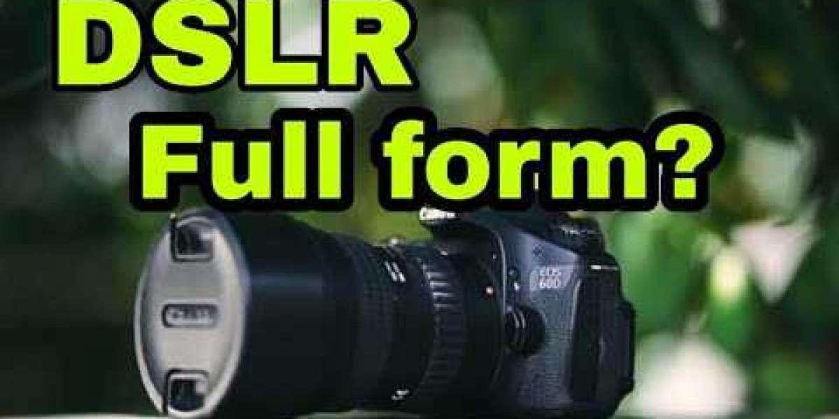 DSLR Full Form: What Is The Full Form Of DSLR?